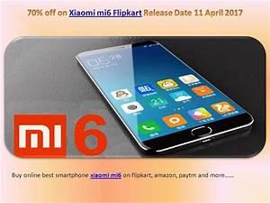 Xiaomi Mi6 Flipkart Amazon Snapdeal