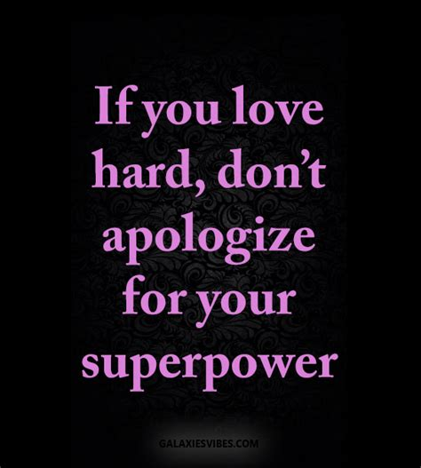 dont apologize quotes