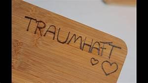Kalkanstrich Auf Holz : diy holz mit einem brennkolben versch nern geschenkidee youtube ~ Markanthonyermac.com Haus und Dekorationen