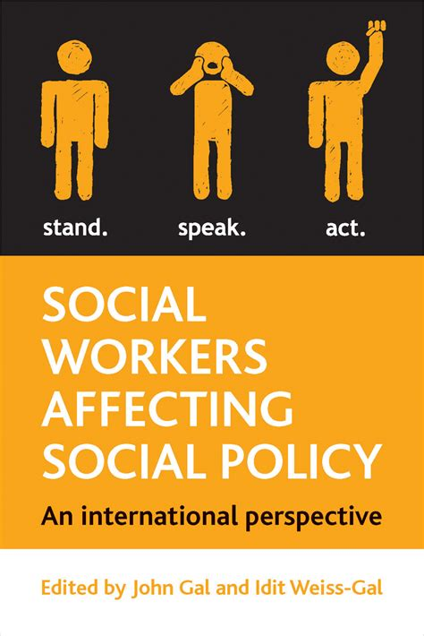 Social Workers Affecting Policy International