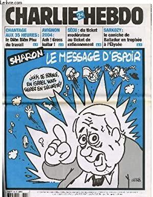 """Reste l'espoir misé sur galimzyanov. CHARLIE HEBDO N°631 - SHARON ; LE MESSAGE D'ESPOIR """"JUIFS DE FRANCE, EN ISRAËL VOUS SEREZ EN ..."""