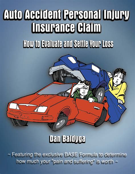 Health insurance pays medical and surgical expenses incurred by the insured; Auto Accident Personal Injury Insurance Claim by Dan Baldyga - Book - Read Online