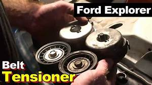 1995 Ford Explorer Serpentine Belt Tensioner