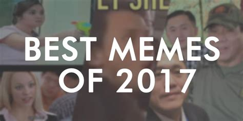 Look Funniest Filipino Memes Of 2017  Hashtag  Gma News Online