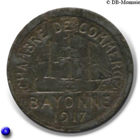 chambre de commerce bayonne 5 centimes chambre de commerce 1917 bayonne 64