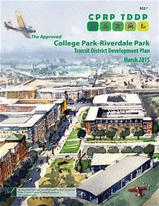 Approved College Park-Riverdale Park Transit District ...
