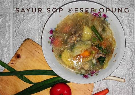Sayur sop siap disajikan selagi hangat. Resep Sop Ayam Enak Dan Gurih : Resep Sop Kimlo Yang Enak Yang Bisa Bikin Lidah Bergoyang ...