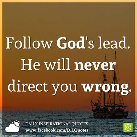 follow gods lead    direct  wrong