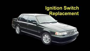 Ignition Switch Replacement  Electrical Problems  Volvo