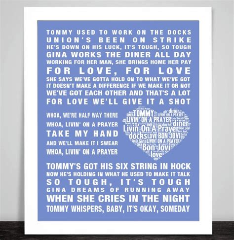One of the biggest lyrics libraries with daily updated newest song lyrics, artists & albums info of all genres all around the world. Bon Jovi Livin' on a Prayer Music Love Song Lyrics Word Art Print Poster Heart Design Wall Decor ...