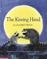 kissing hand  audrey penn reviews discussion bookclubs lists