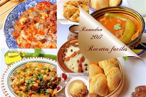 idee recette cuisine idée recette ramadan 2017 facile blogs de cuisine