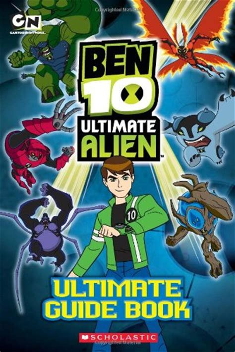 Ben 10 Ultimate Alien The Complete  Books About Aliens