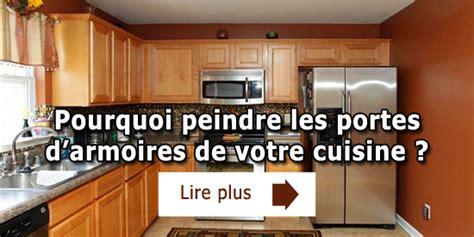 peinture d armoire de cuisine pourquoi peindre les portes d armoires de votre cuisine