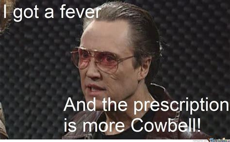Christopher Walken Cowbell Meme - more cowbell by trollolol644 meme center