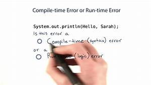 Compile-time, And, Runtime, Errors, -, Intro, To, Java, Programming