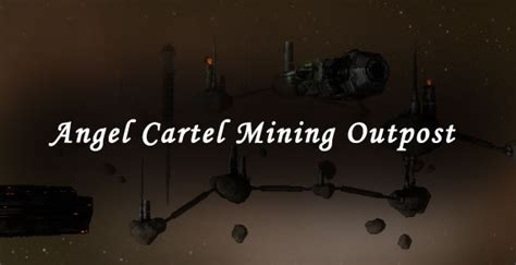 Angel Cartel Mining Outpost