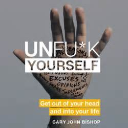 Image result for unf*ck yourself book