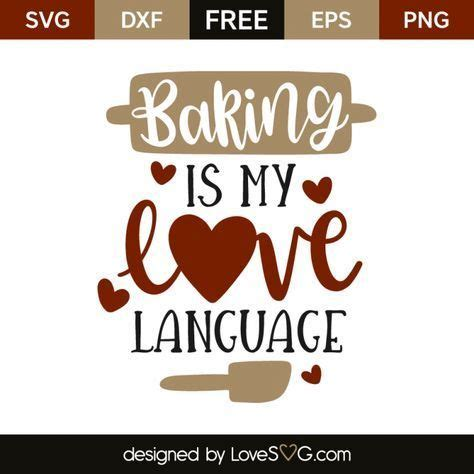 Jump to navigation jump to search. Baking is my love language | Svg, Cricut free, Cricut crafts