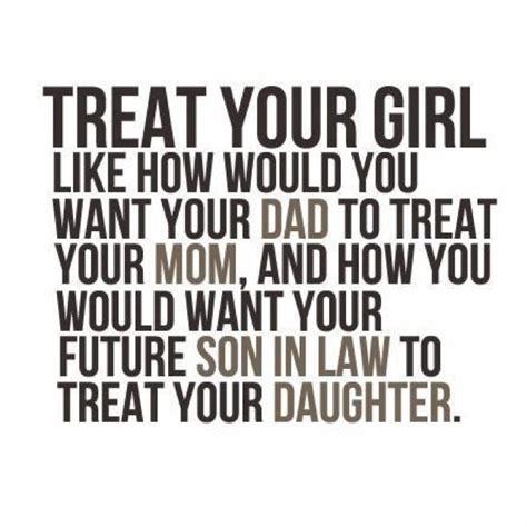 Treat Your Girl Like A Queen Quotes