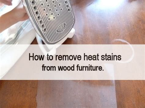 how to remove stains how to remove heat stains from wood furniture
