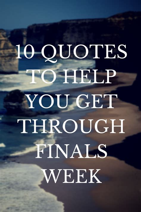 Motivational Quotes Finals Week