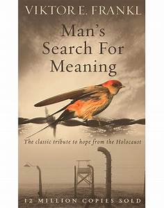 Man's Search for Meaning (Viktor E. Frankl) | Langley Group