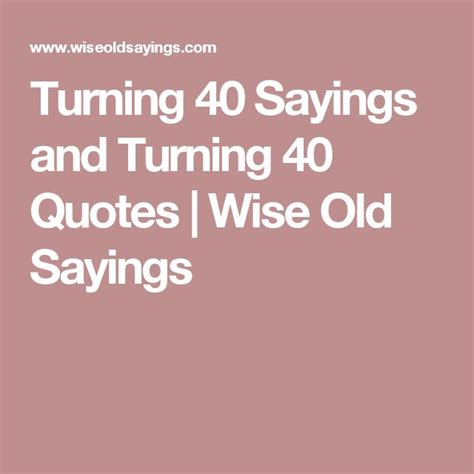 Turning 40 Quotes Pinterest