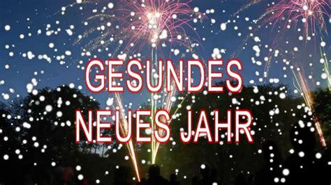 sprueche zu neujahr  gesundes neues jahr youtube