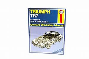 Haynes Workshop Manual - Triumph Tr7