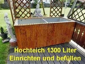 Hochteich Selber Bauen : hochteich 1300 liter teil 2 youtube ~ A.2002-acura-tl-radio.info Haus und Dekorationen
