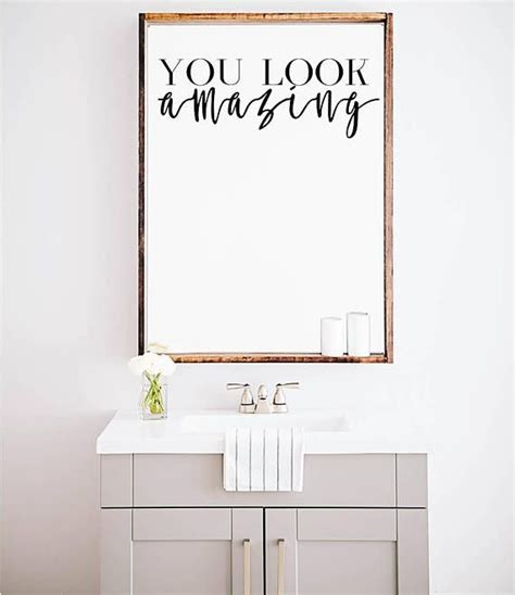 Bathroom Window Quote by You Look Amazing Mirror Decal Bathroom Wall Decal