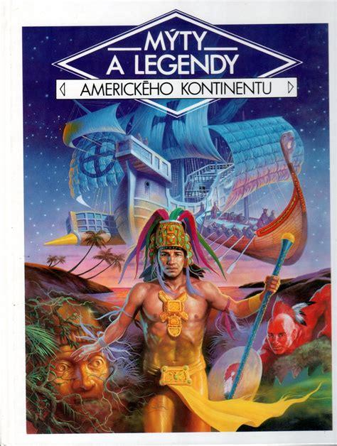 Mýty a legendy amerického kontinentu - Danièle Küss ...