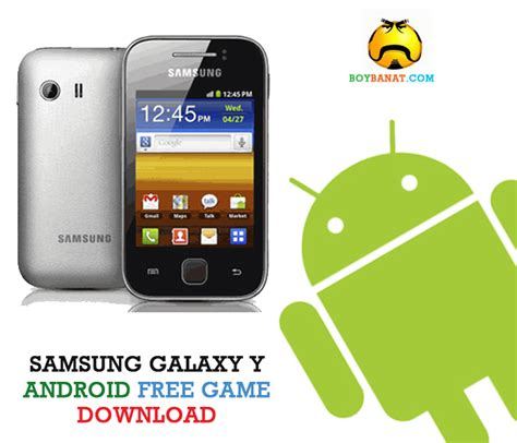 free for android phones samsung free for android samsung galaxy y www