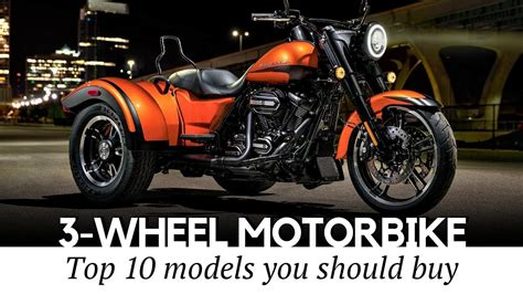 Top 10 Trikes And 3-wheel Motorcycles That Define Supreme