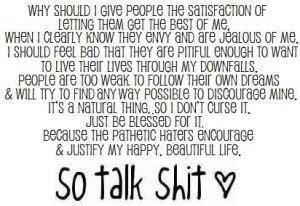 People Talk Crap Quotes