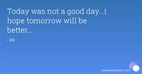 Hope Tomorrow Better Day Quotes