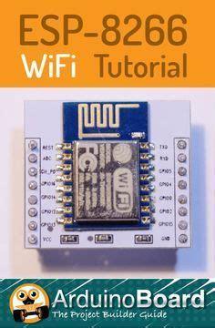 esp8266 tutorial esp8266 iot projects esp8266 projects arduino wifi