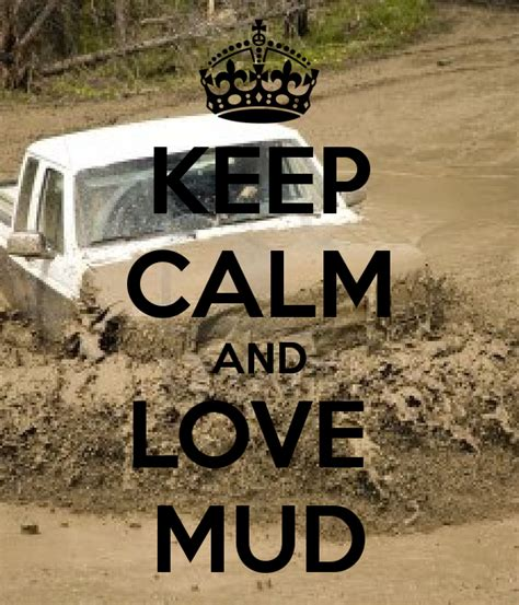 mudding quotes image gallery mudding quotes