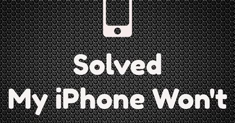 what to do if my iphone wont turn on solved my iphone won t turn on error genuine solutions