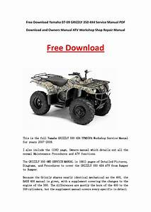 Yamaha 07 09 Grizzly 350 4x4 Service Manual Pdf Download