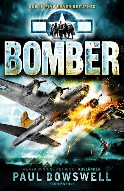 Bomber: Paul Dowswell: Bloomsbury Childrens