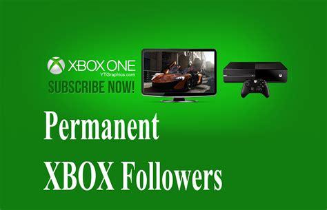 1000 Permanent Xbox Follows To Xbox Profile For 100