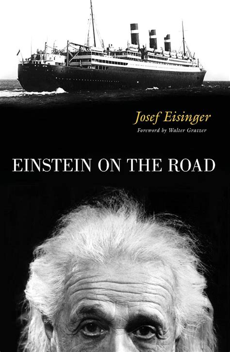 The Ultimate Quotable Einstein einstein on the road what his travel tells us