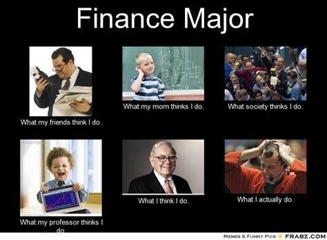 College Major Memes - 1000 images about finance humor on pinterest the irs personal finance and funny jobs
