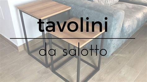 fai da te tavolini da salotto semplici da realizzare lavorazione del legnoacciaio youtube