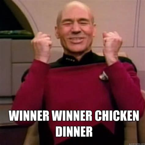Winner Meme - winner winner chicken dinner