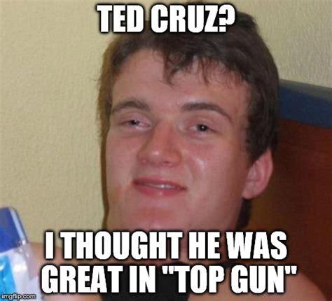 Tom Cruz Meme - 10 guy meme imgflip