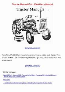 Tractor Manual Ford 5000 Parts Manual By Erickadoolittle