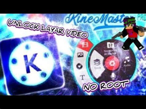 kinemaster pro mod apk mega mod unlock layar chroma key kinmaster tutorial